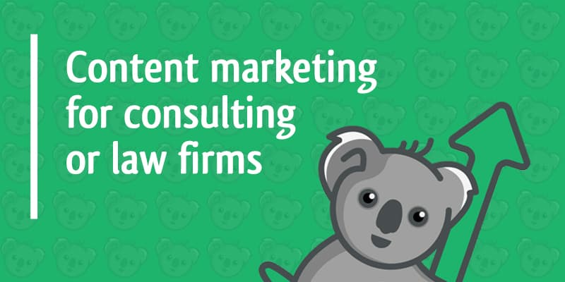 content marketing for consulting or law firms