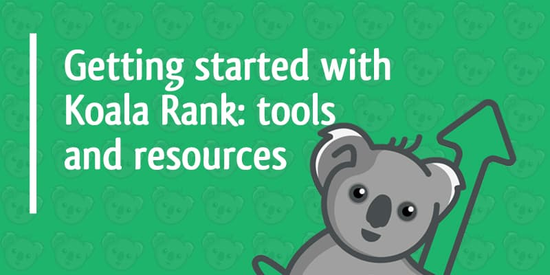 getting started with koala rank course