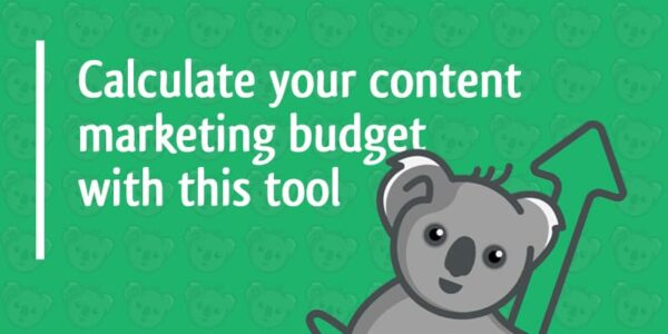 calculate your content marketing budget with this tool